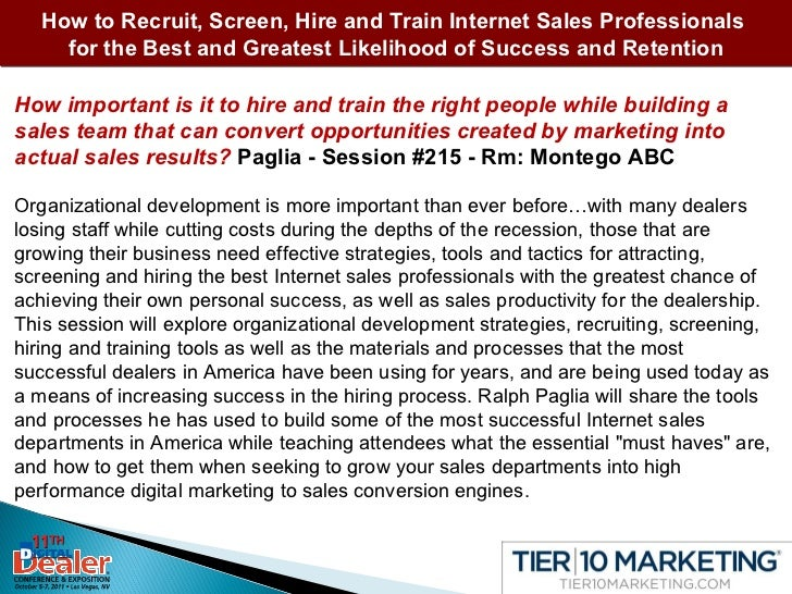 How to Recruit, Screen, Hire and Train Internet Sales Professionals  for the Best and Greatest Likelihood of Success and R...