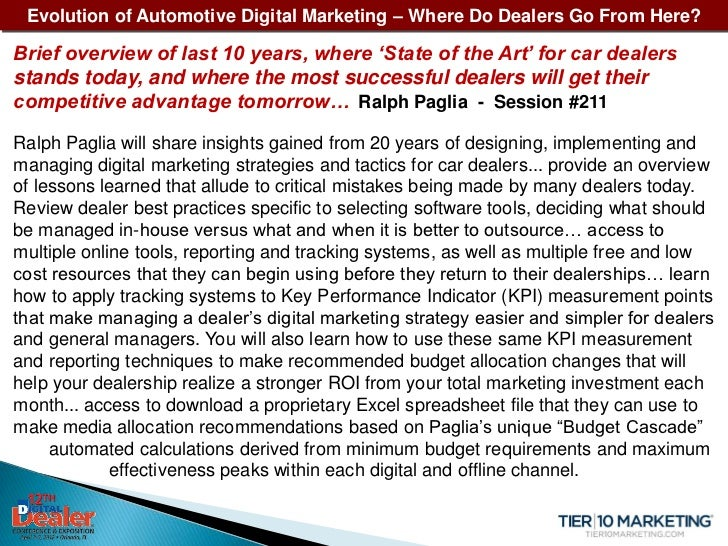 Evolution of Automotive Digital Marketing – Where Do Dealers Go From Here?Brief overview of last 10 years, where 'State of...