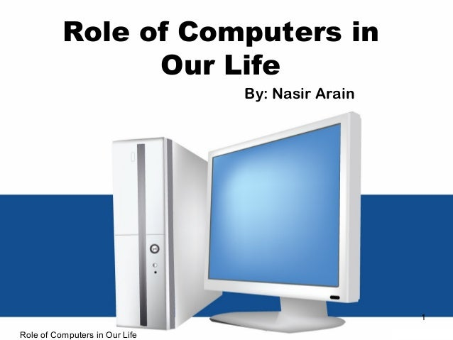 the role of computers in our