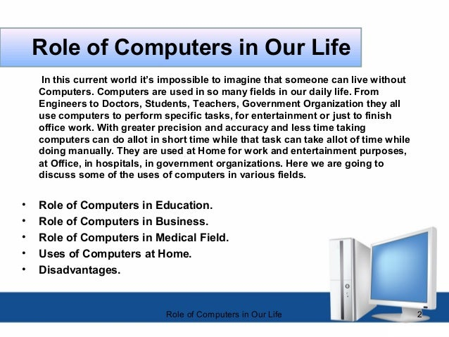 role of computer in our life