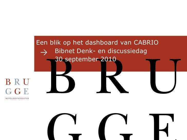 Een blik op het dashboard van CABRIO  Bibnet   Denk- en discussiedag  30 september 2010