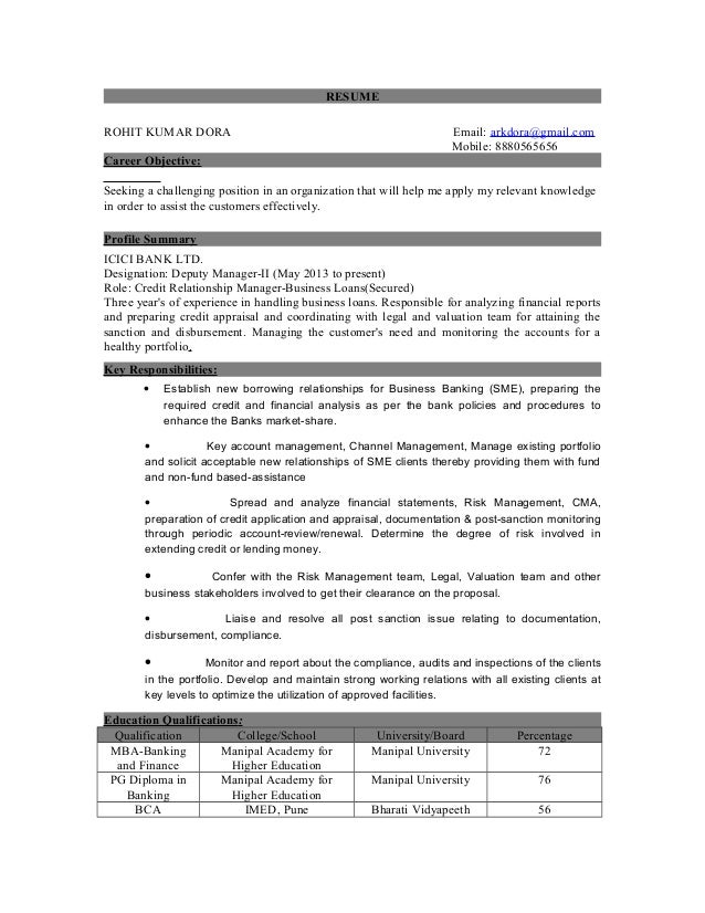 RESUME ROHIT KUMAR DORA Email: arkdora@gmail.com Mobile: 8880565656 Career Objective: Seeking a challenging position in an...