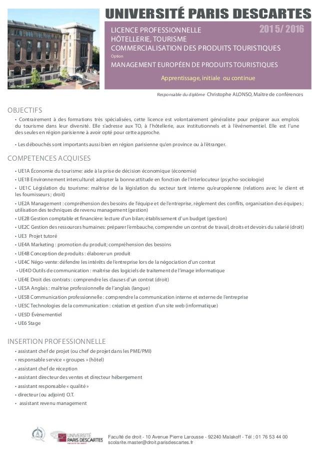 OBJECTIFS • Contrairement à des formations très spécialisées, cette licence est volontairement généraliste pour préparer a...