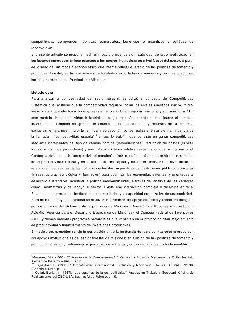 competitividad comprenden: políticas comerciales, beneficios o incentivos y políticas dereconversión.El presente artículo ...