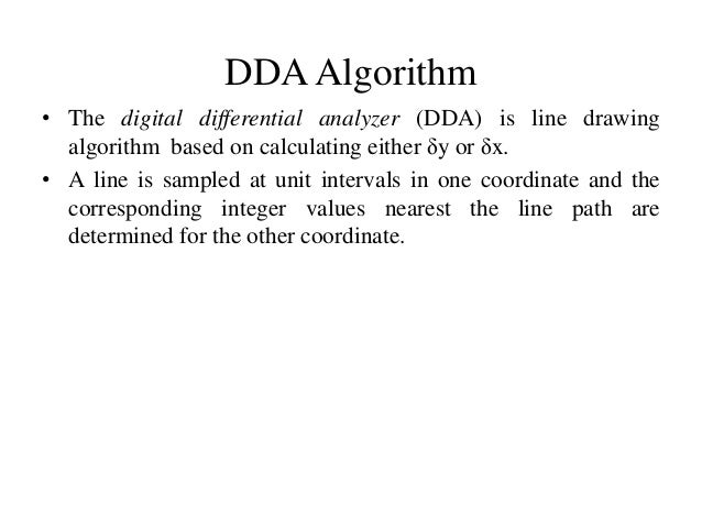 Line Drawing Algorithm In C : Digital differential analyzer line drawing algorithm