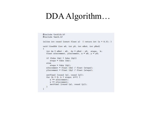 Line Drawing Using Dda Algorithm In C : Digital differential analyzer line drawing algorithm