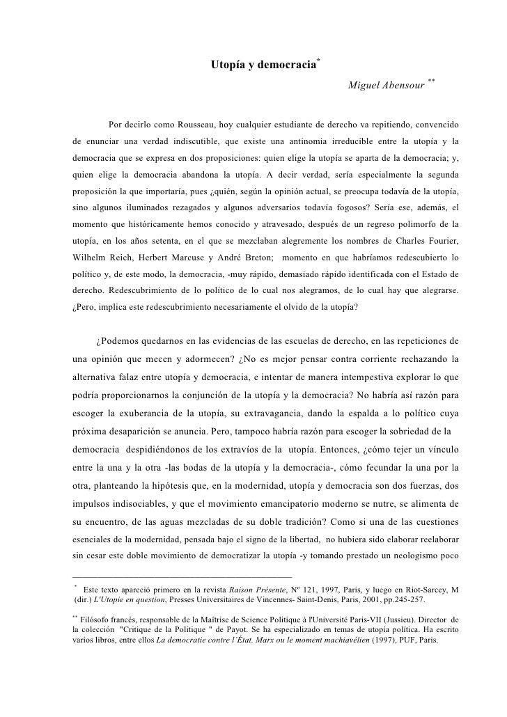 Utopía y democracia*                                                                                   Miguel Abensour ** ...