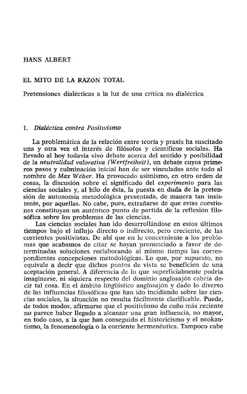 HANS ALBERT  EL MITO DE LA RAZÓN TOTAL Pretensiones dialécticas a la luz de una crítica no dialéctica     1. Dialéctica co...