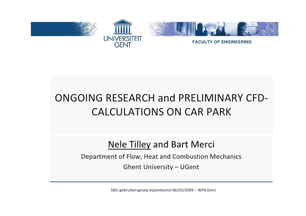 FACULTY OF ENGINEERING     ONGOINGRESEARCHandPRELIMINARYCFD‐      CALCULATIONSONCARPARK              NeleTilley an...