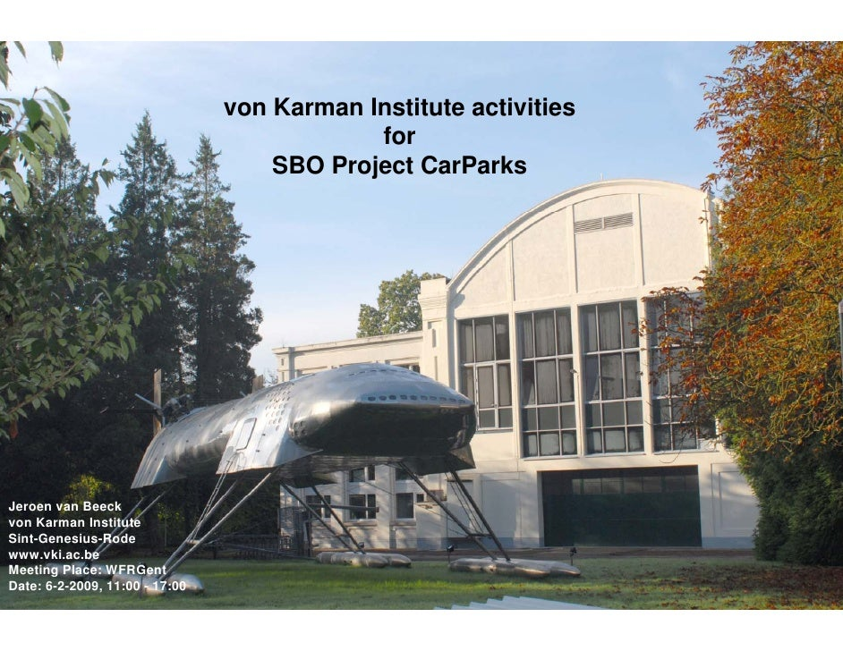 von Karman Institute activities                                             for                                     SBO Pr...