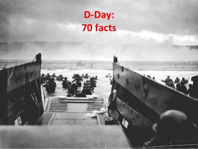 D-Day: 70 facts