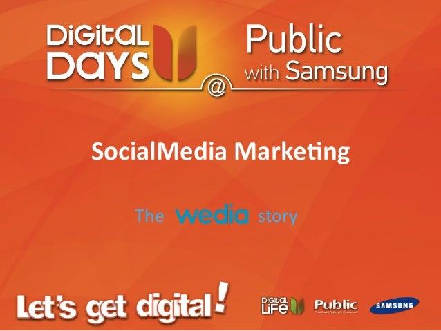 SocialMedia  Marke-ng   The                                          story ...