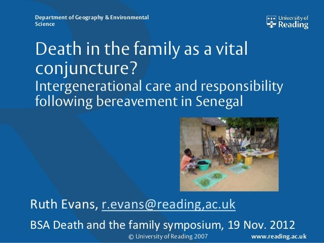 Department of Geography & EnvironmentalScienceDeath in the family as a vitalconjuncture?Intergenerational care and respons...