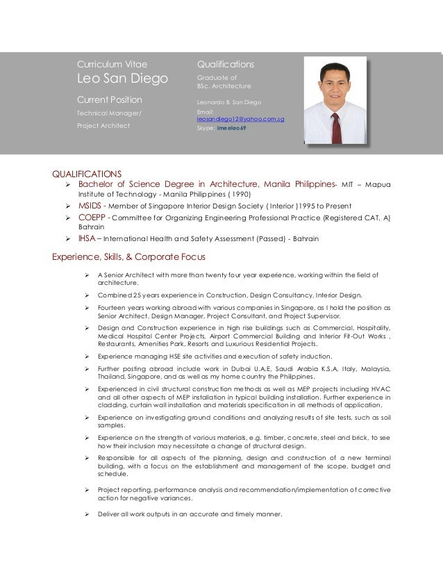 Leo San Diego Resume. QUALIFICATIONS  Bachelor Of Science Degree In  Architecture, Manila Philippines  MIT U2013 Mapua Institute ...  San Diego Resume