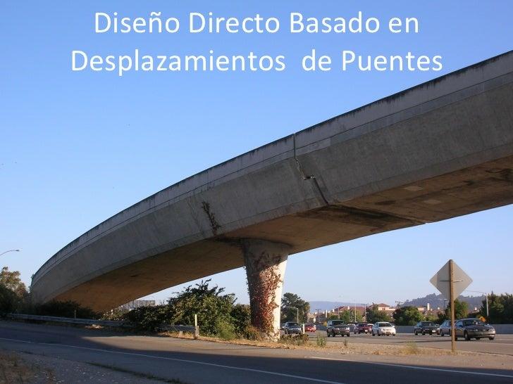 Diseño Directo Basado en Desplazamientos  de Puentes