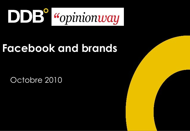 Facebook and brands Octobre 2010