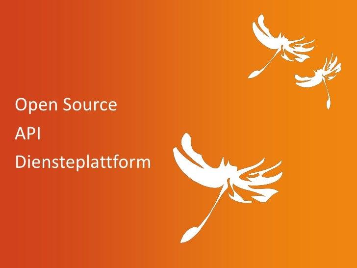 Open SourceAPIDiensteplattform