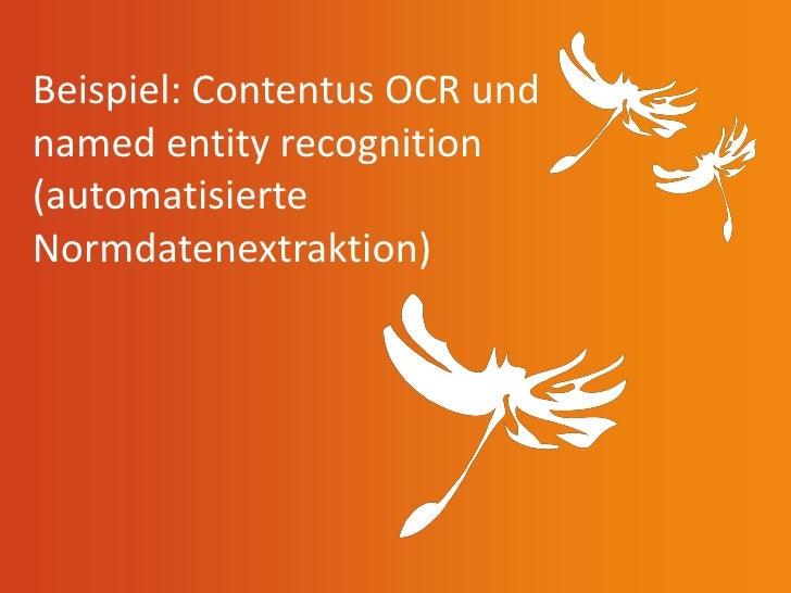 Beispiel: Contentus OCR undnamed entity recognition(automatisierteNormdatenextraktion)