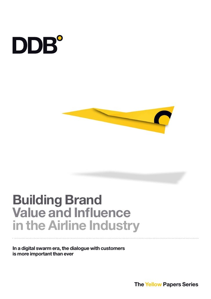 Building Brand Value and Influence in the Airline Industry In a digital swarm era, the dialogue with customers is more imp...