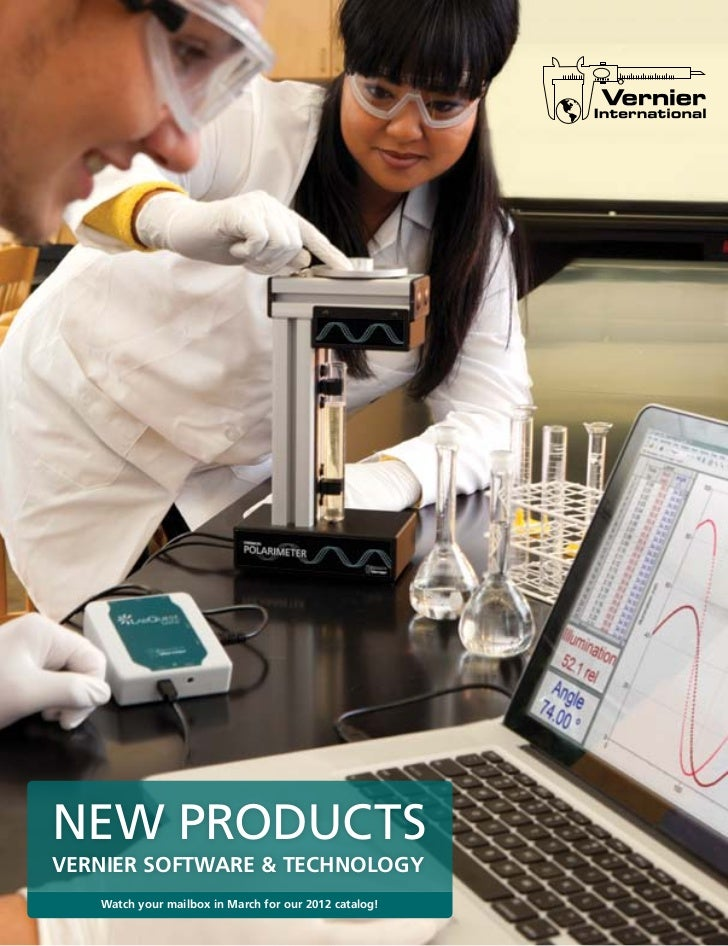 New ProductsVernier Software & technology   watch your mailbox in March for our 2012 catalog!