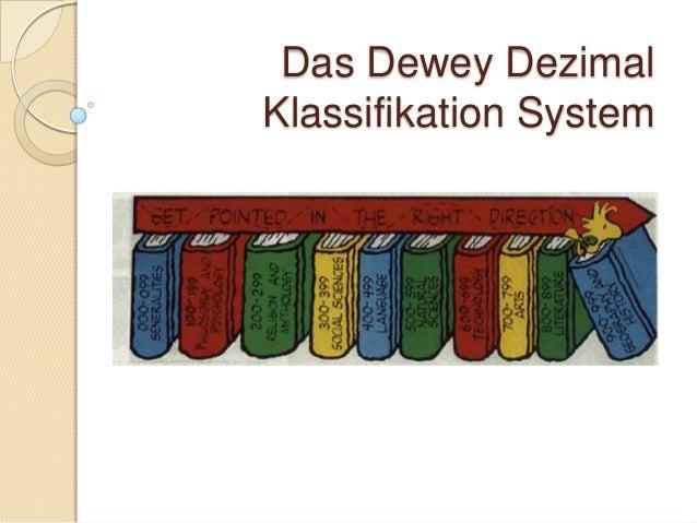 Das Dewey DezimalKlassifikation System