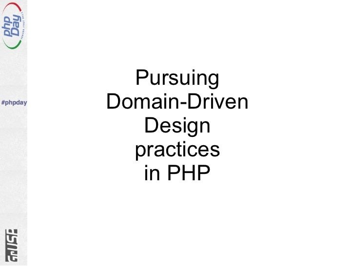 Pursuing Domain-Driven Design practices in PHP