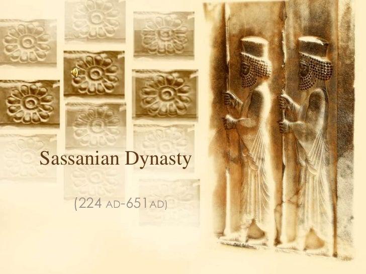 Sassanian Dynasty   (224 AD-651AD)