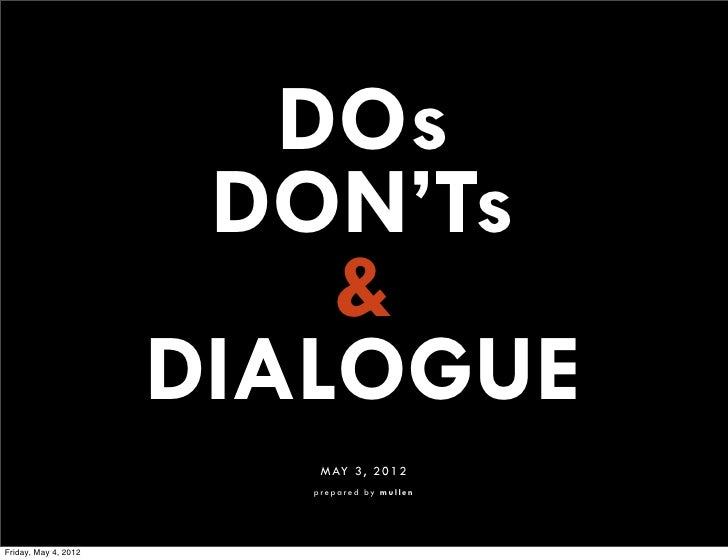 DOs                       DON'Ts                          &                      DIALOGUE                          MAY 3, ...