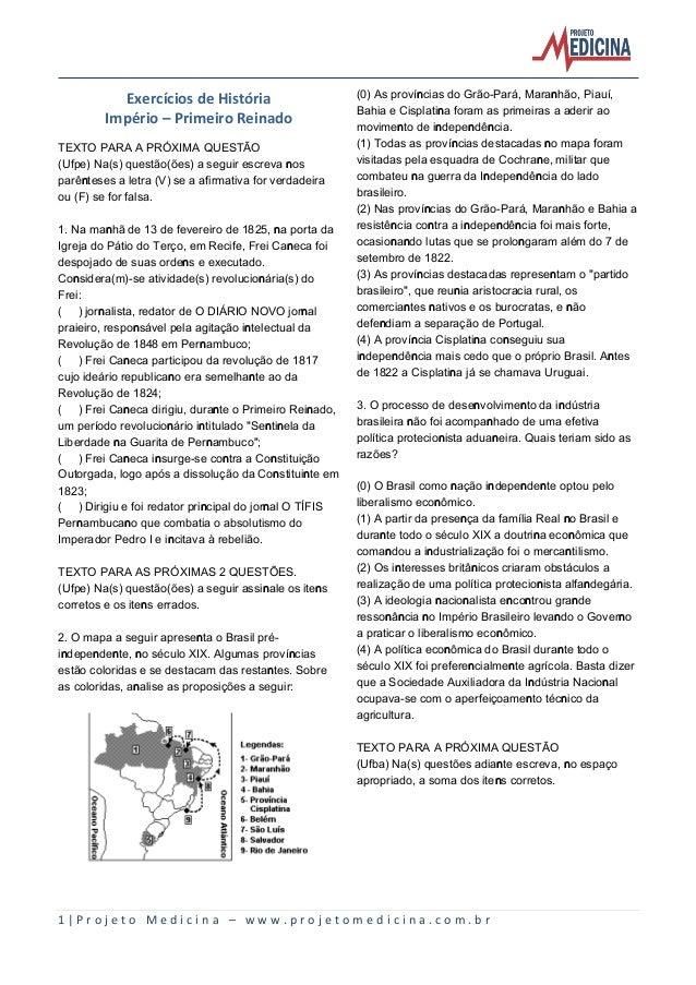 Exercícios de História                       (0) As províncias do Grão-Pará, Maranhão, Piauí,                             ...