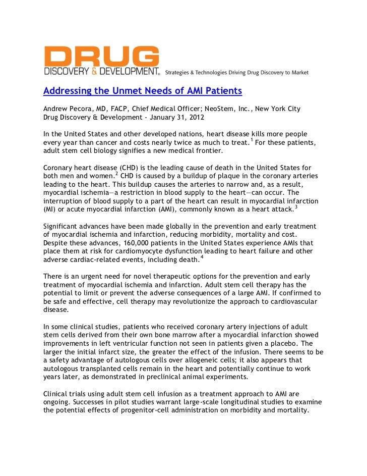 Addressing the Unmet Needs of AMI PatientsAndrew Pecora, MD, FACP, Chief Medical Officer; NeoStem, Inc., New York CityDrug...