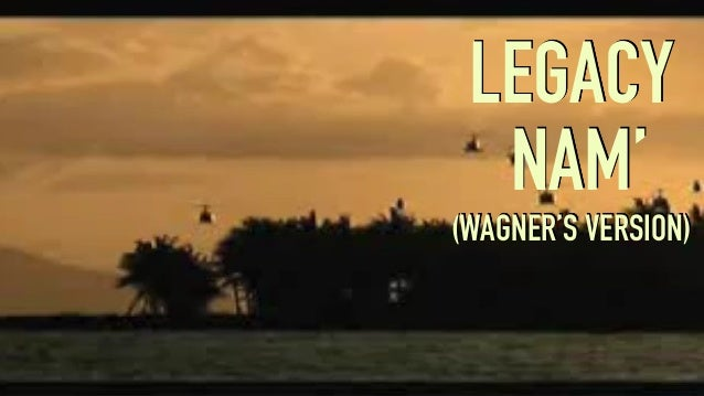 #DDDREBOOT LEGACY NAM' (WAGNER'S VERSION)