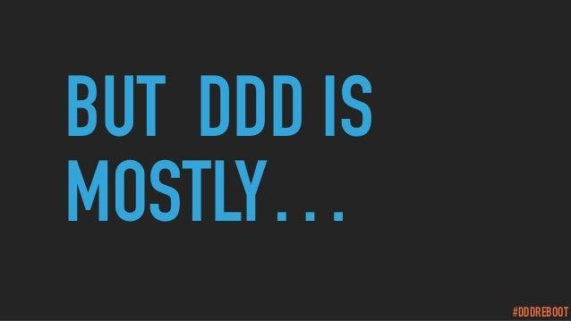 #DDDREBOOT BUT DDD IS MOSTLY…