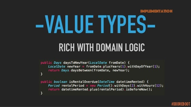 #DDDREBOOT -VALUE TYPES- Implementation RICH WITH DOMAIN LOGIC