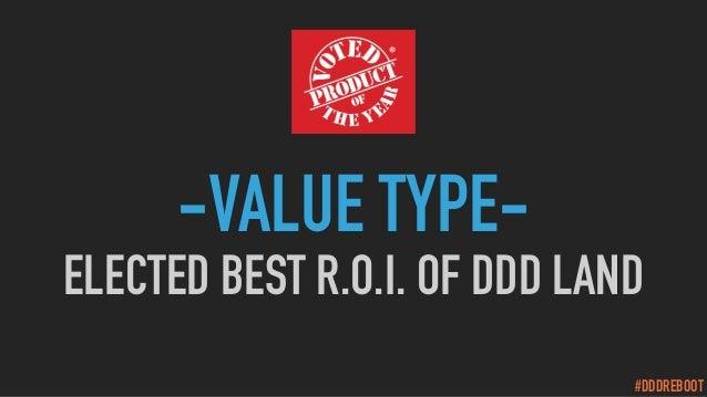 #DDDREBOOT -VALUE TYPE- ELECTED BEST R.O.I. OF DDD LAND