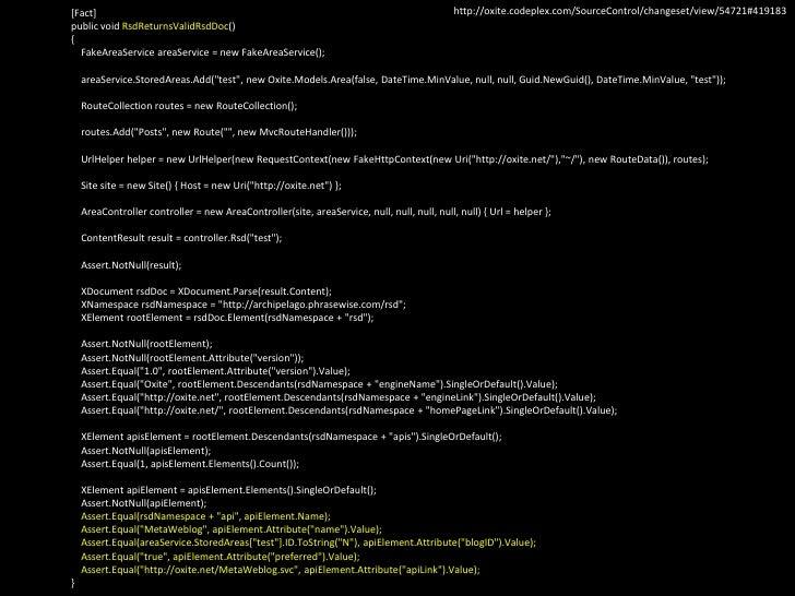 [Fact]        public void RsdReturnsValidRsdDoc()        {FakeAreaServiceareaService = new FakeAreaService();areaS...