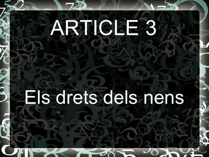 ARTICLE 3 Els drets dels nens