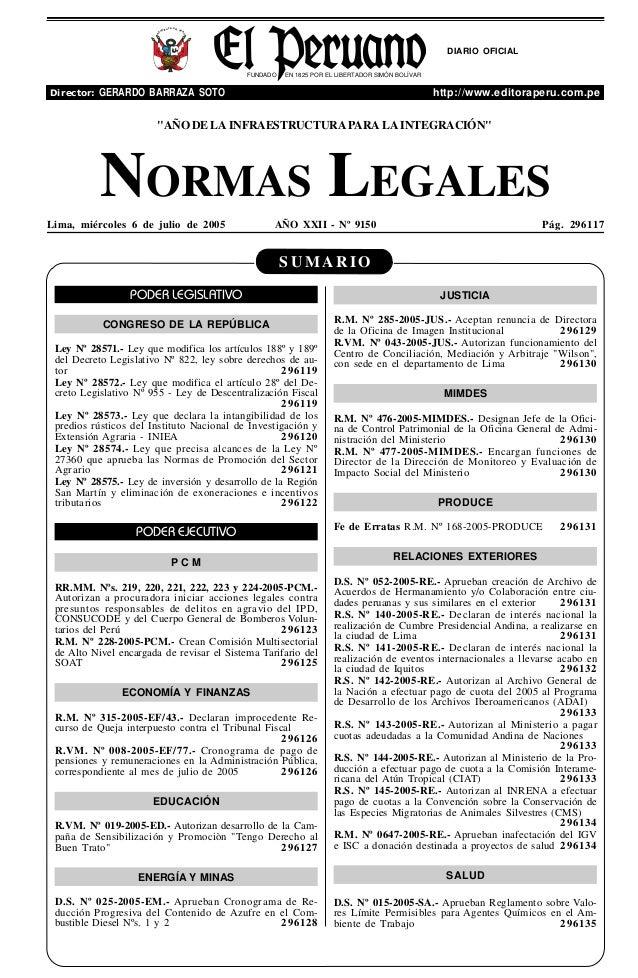 S U M A R I O NORMAS LEGALES Lima, miércoles 6 de julio de 2005 AÑO XXII - Nº 9150 Pág. 296117 FUNDADO EN 1825 POR EL LIBE...