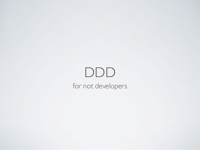 DDD for not developers