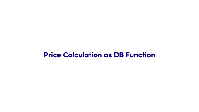Price Calculation as DB Function