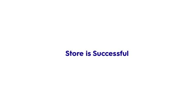 Store is Successful