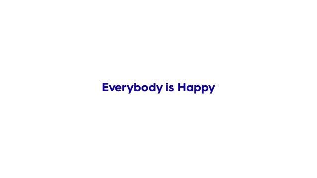 Everybody is Happy