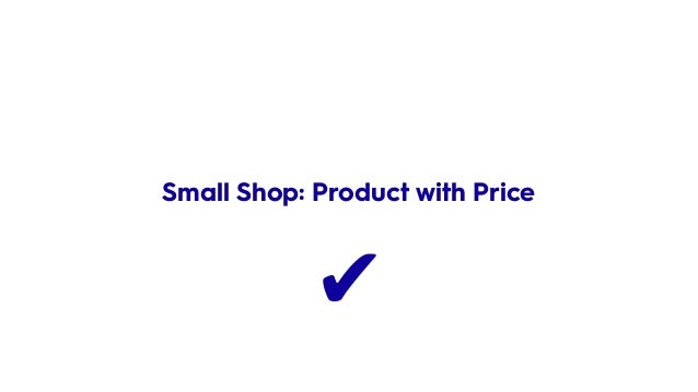 ✔ Small Shop: Product with Price