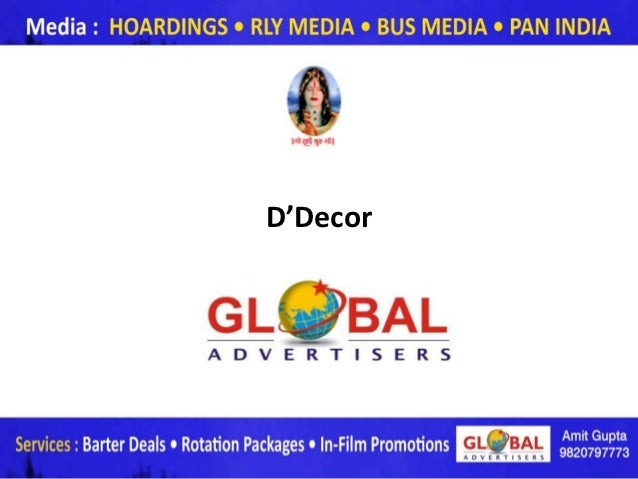 D'Decor          www.globaladvertisers.in