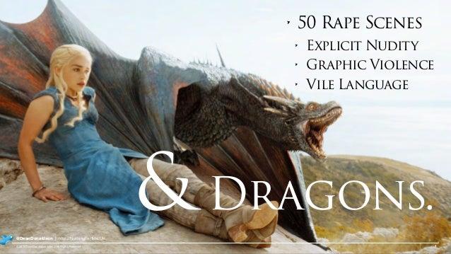 9© 2015 DeanDonaldson.com | All Rights Reserved @DeanDonaldson | http://NothingToHide.Us &Dragons. • 50 Rape Scenes • Expl...