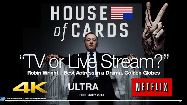 """S ULTRA FEBRUARY 2014 """"TV or Live Stream?""""Robin Wright – Best Actress in a Drama, Golden Globes 44© 2015 DeanDonaldson.com..."""