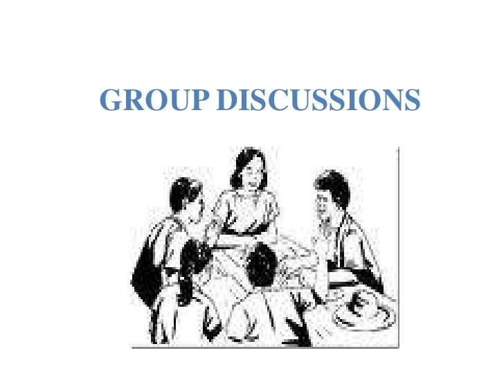 GROUP DISCUSSIONS<br />