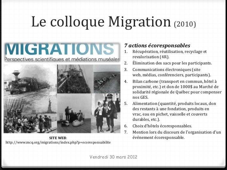 Le colloque Migration (2010)                                                              7 actions écoresponsables       ...