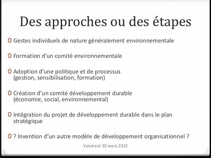 Des approches ou des étapes0 Gestes individuels de nature généralement environnementale0 Formation d'un comité environneme...