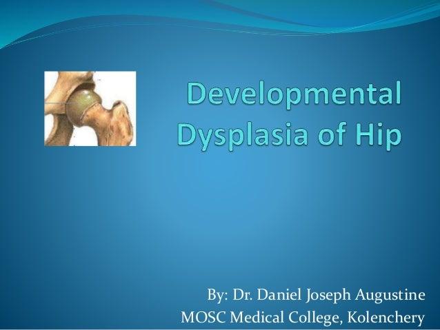 By: Dr. Daniel Joseph Augustine MOSC Medical College, Kolenchery