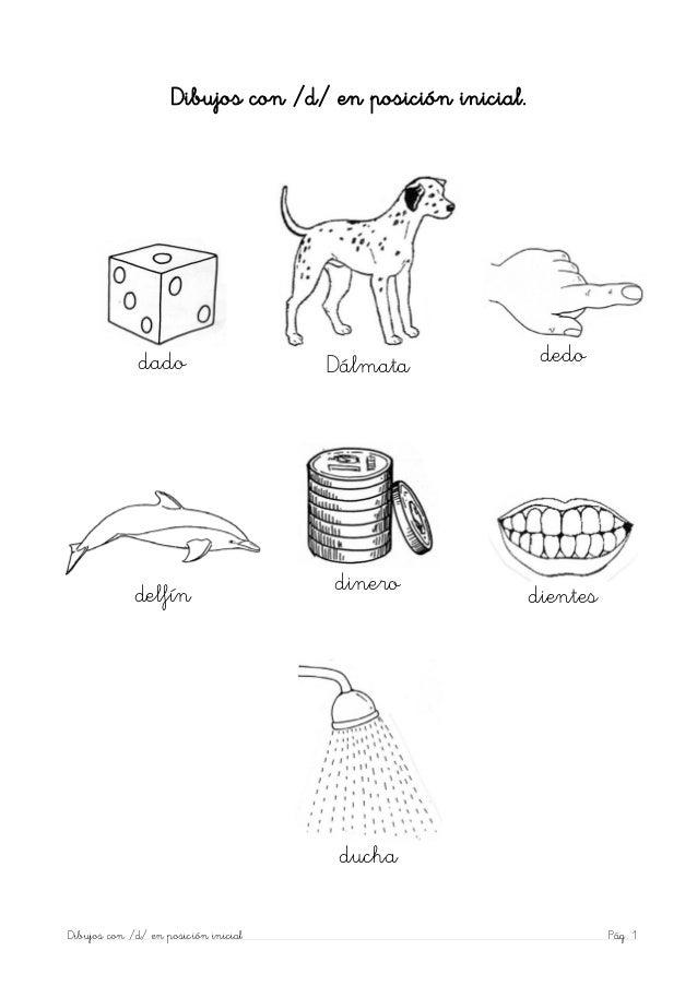 Dibujos con /d/ en posición inicial.              dado                    Dálmata               dedo             delfín   ...